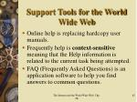 support tools for the world wide web