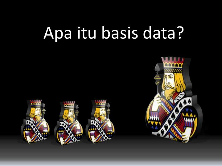 Apa itu basis data?