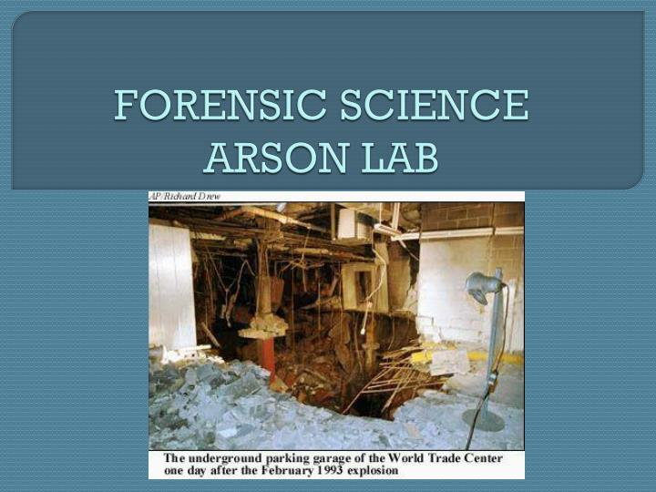 Forensic science arson lab
