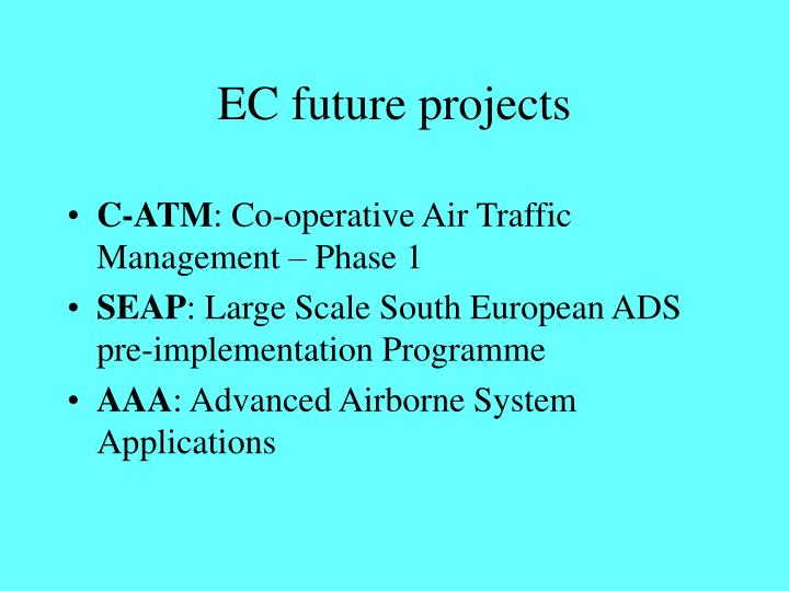 EC future projects