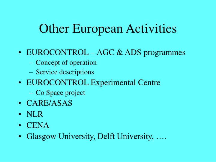 Other European Activities