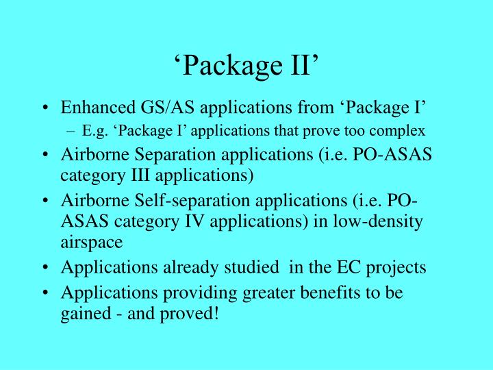 'Package II'