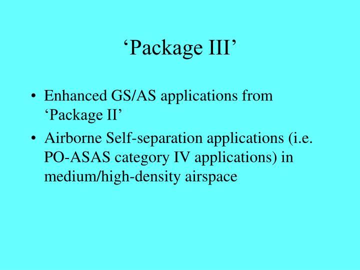 'Package III'