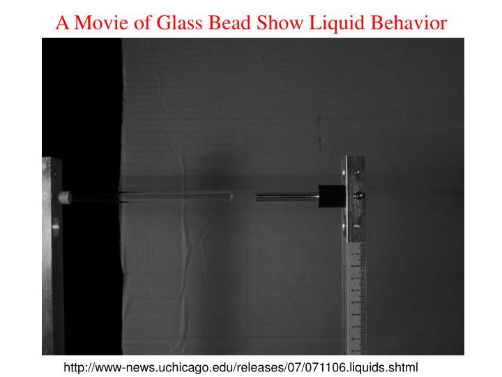 A Movie of Glass Bead Show Liquid Behavior