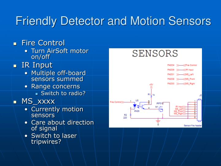Friendly Detector and Motion Sensors