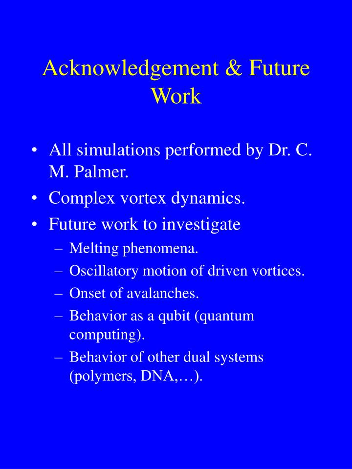 Acknowledgement & Future Work