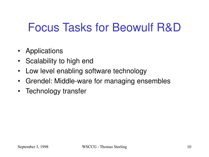 Focus Tasks for Beowulf R&D