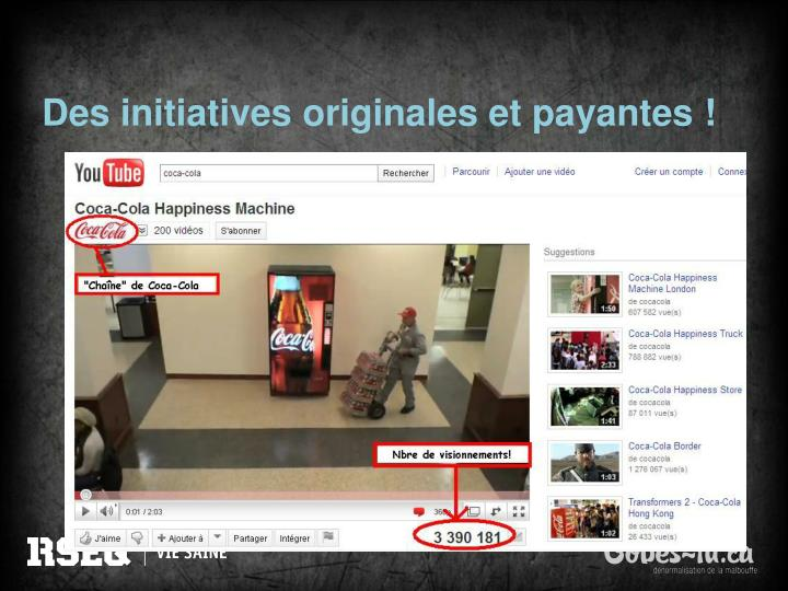 Des initiatives originales et payantes !