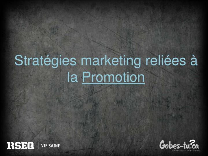 Stratégies marketing reliées à la
