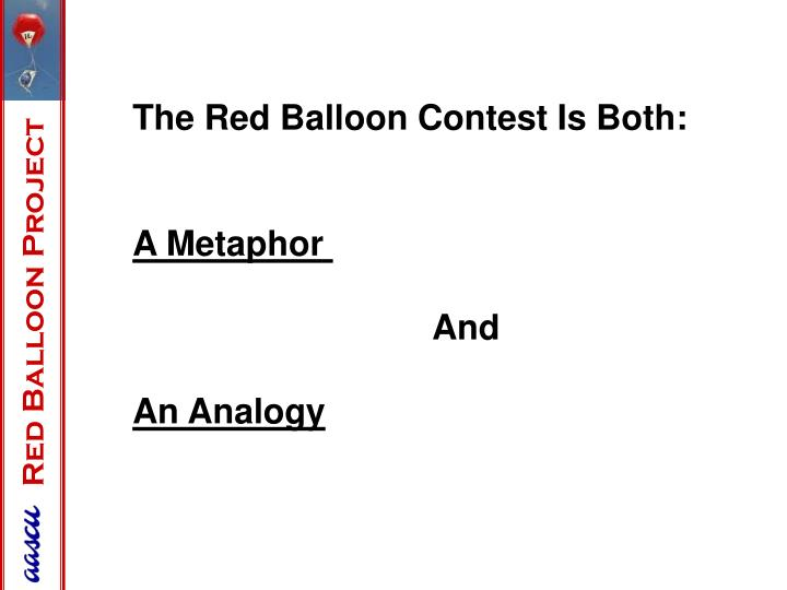 The Red Balloon Contest Is Both: