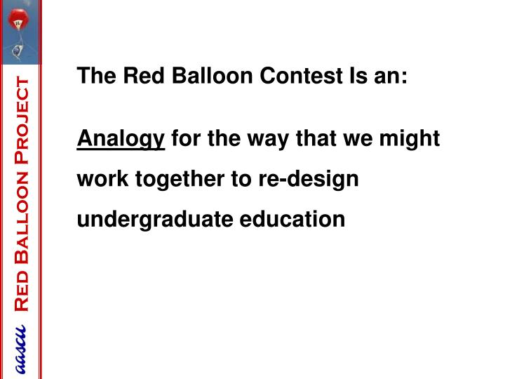 The Red Balloon Contest Is an:
