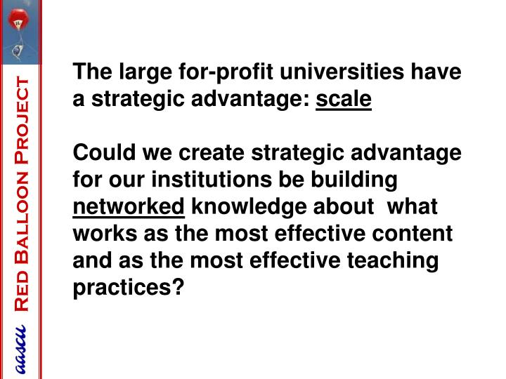 The large for-profit universities have a strategic advantage: