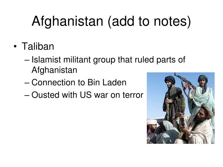 Afghanistan (add to notes)