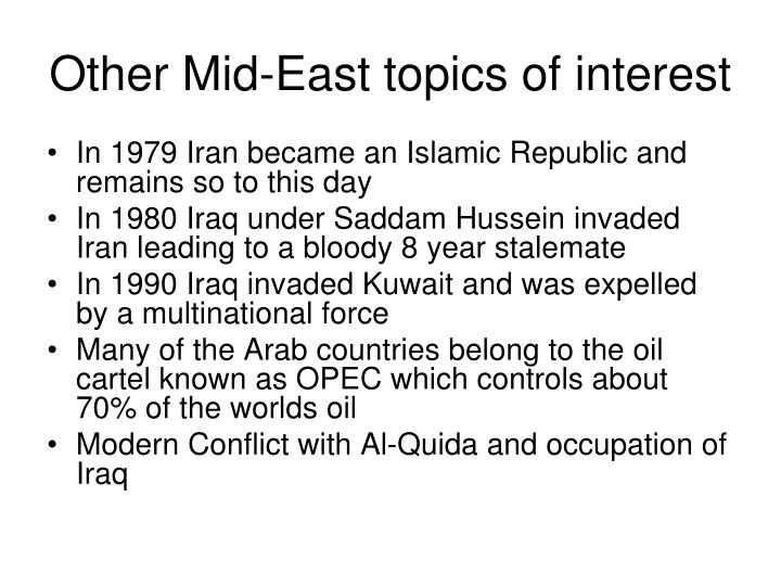 Other Mid-East topics of interest