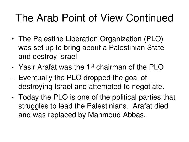 The Arab Point of View Continued