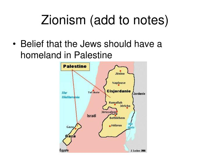 Zionism (add to notes)