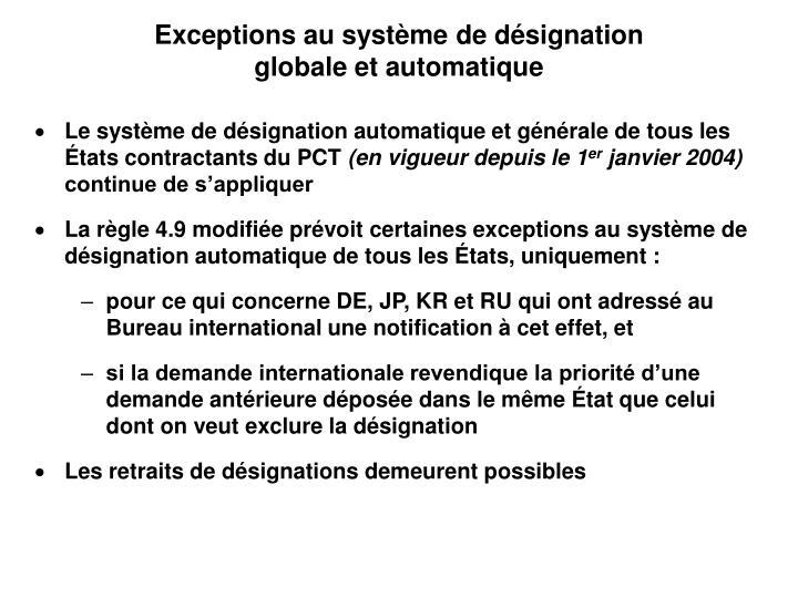 Exceptions au système de désignation