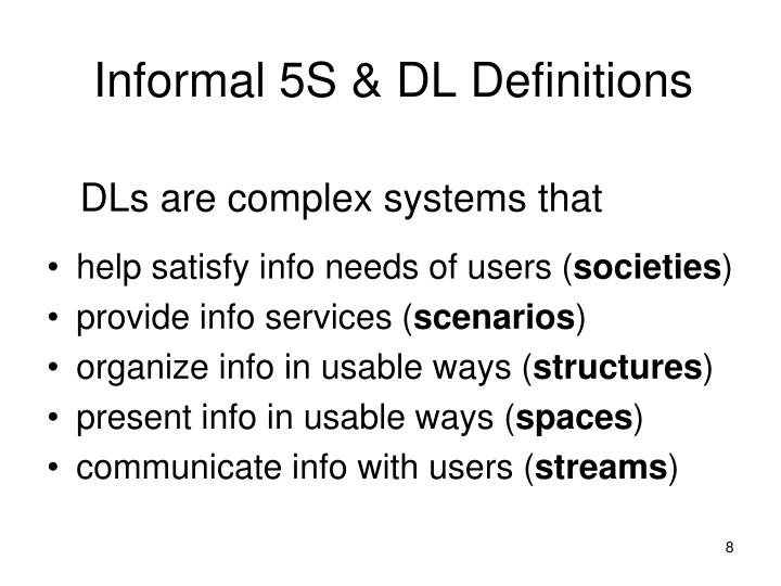 Informal 5S & DL Definitions