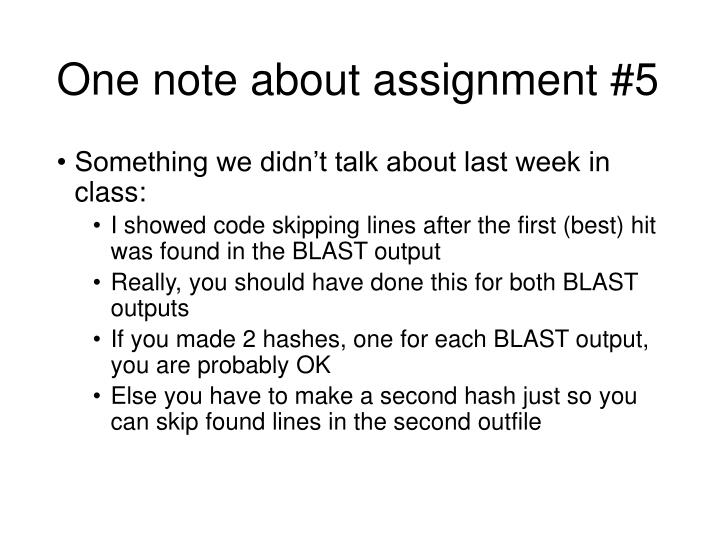 One note about assignment 5