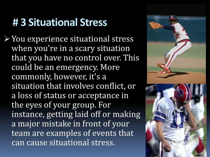 # 3 Situational Stress