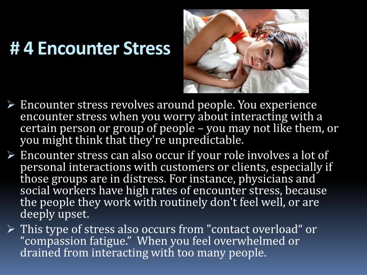 # 4 Encounter Stress