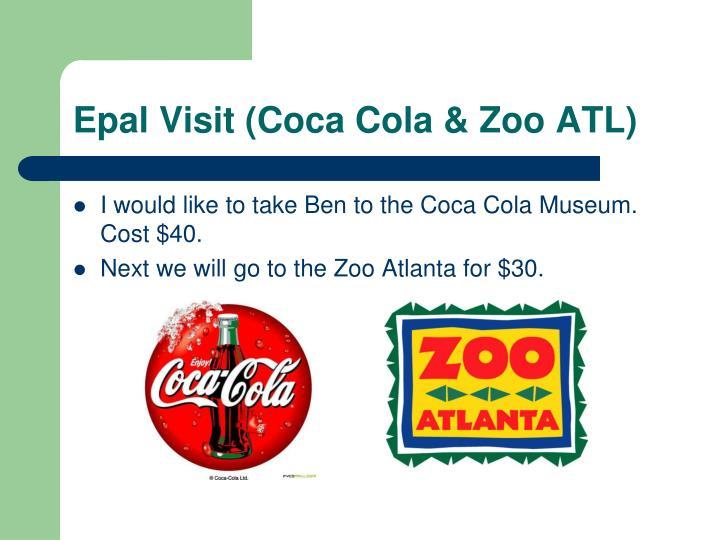 Epal Visit (Coca Cola & Zoo ATL)