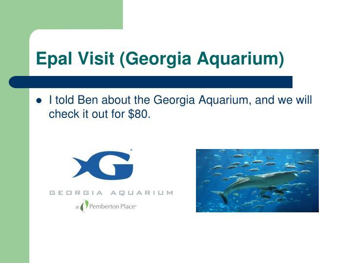 Epal Visit (Georgia Aquarium)