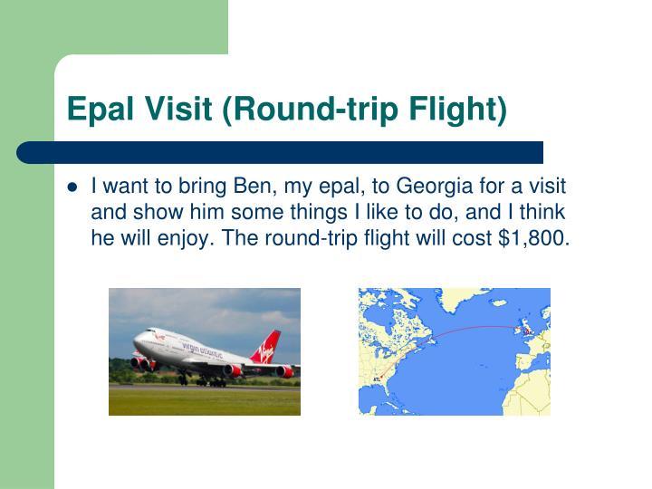 Epal Visit (Round-trip Flight)