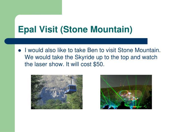 Epal Visit (Stone Mountain)