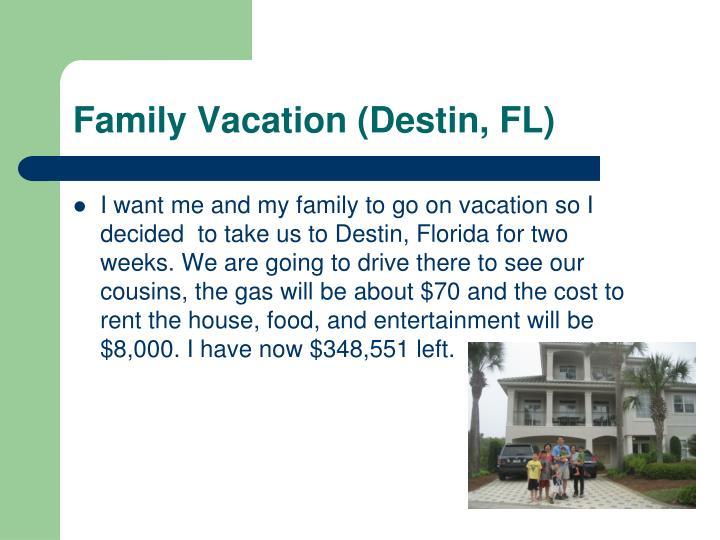 Family Vacation (Destin, FL)