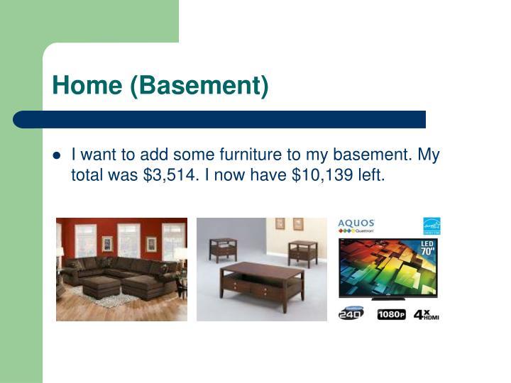 Home (Basement)