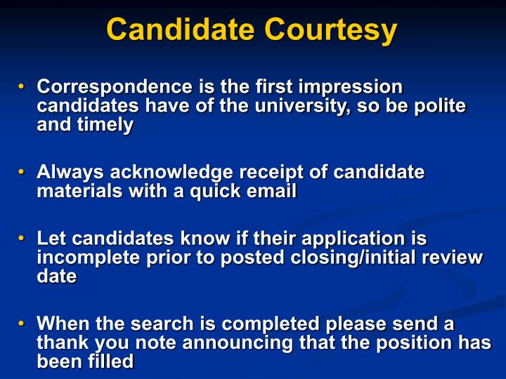 Candidate Courtesy