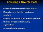ensuring a diverse pool