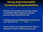 hiring authority aaeo screening responsibilities