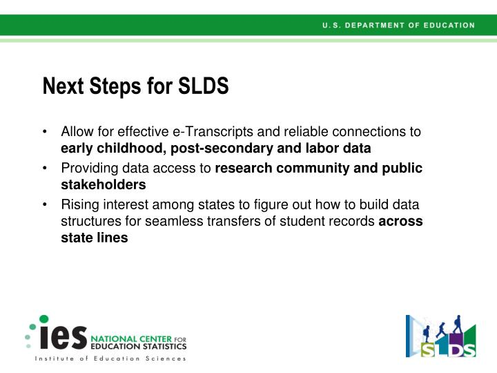 Next Steps for SLDS