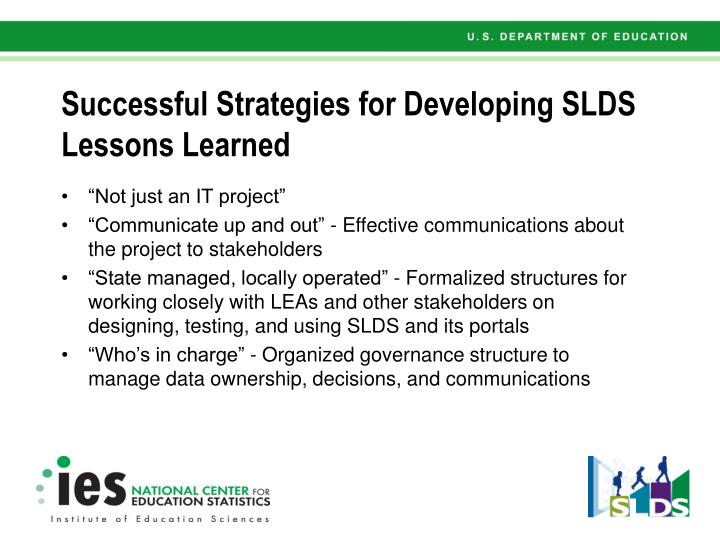 Successful Strategies for Developing SLDS Lessons Learned