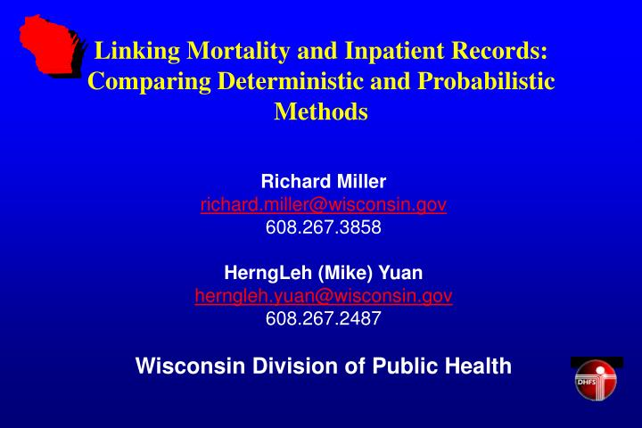 Linking Mortality and Inpatient Records: