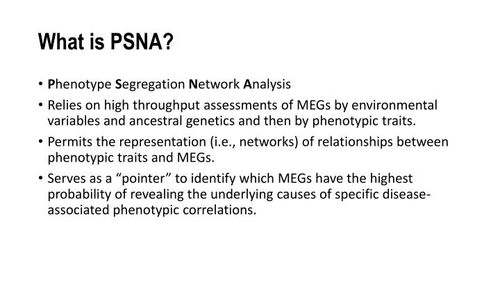 What is PSNA?