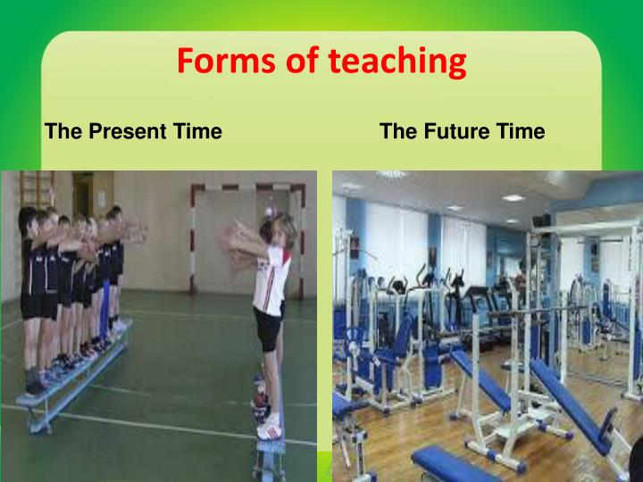 Forms of teaching