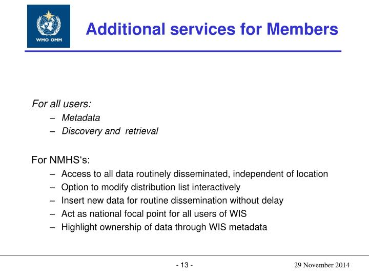 Additional services for Members