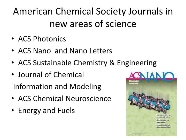 American Chemical Society Journals in new areas of science