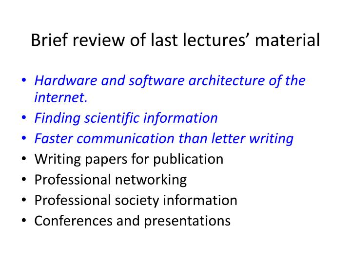 Brief review of last lectures