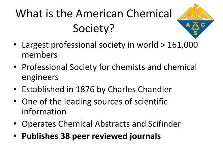 What is the American Chemical Society?