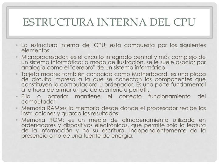 Estructura interna del