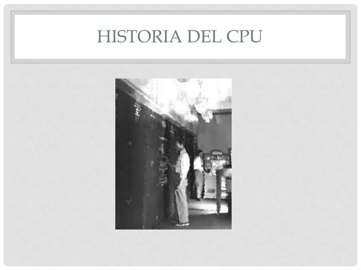 Historia del CPU