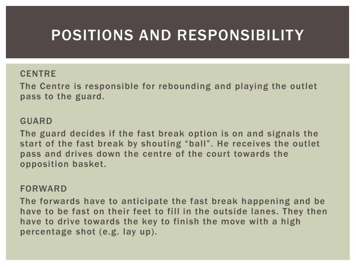POSITIONS AND RESPONSIBILITY