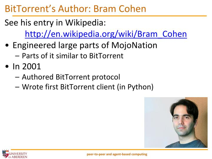 BitTorrent's Author: Bram Cohen