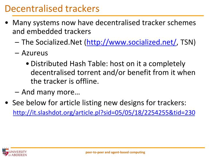 Decentralised trackers