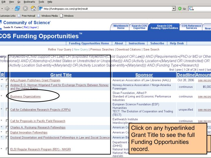 Click on any hyperlinked Grant Title to see the full Funding Opportunities record.