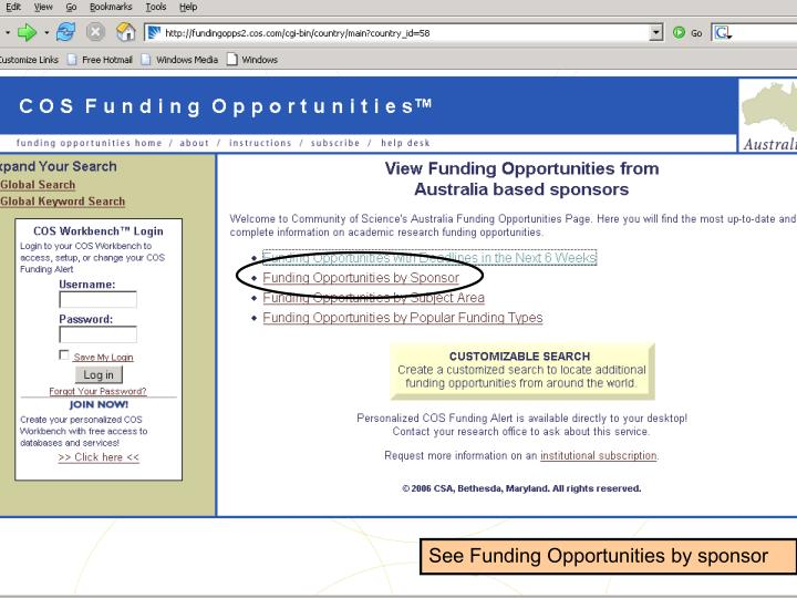 See Funding Opportunities by sponsor